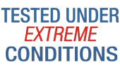 Tested under extreme conditions